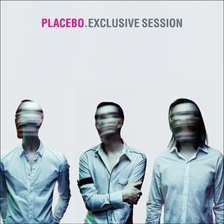 Placebo - Exclusive Session-EP