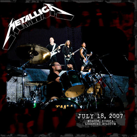 Metallica - july 18th 2007 Moscow - FLAC
