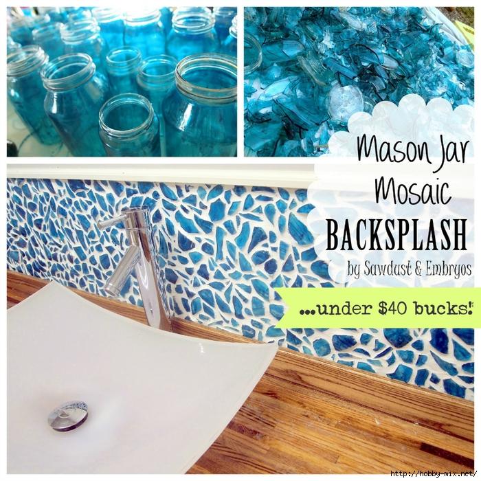 DIY Mason Jar Mosaic Backsplash Tutorial ... for under $40 bucks! (Sawdust & Embryos)[19] (700x700, 470Kb)
