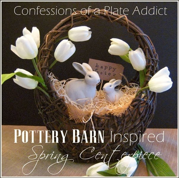 CONFESSIONS OF A PLATE ADDICT Pottery Barn Inspired Spring Centerpiece_thumb[24] (605x603, 399Kb)