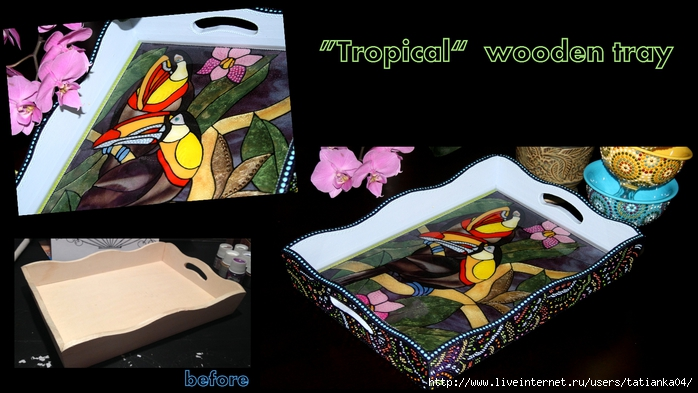 My Craft_Tropical wooden tray (700x393, 215Kb)