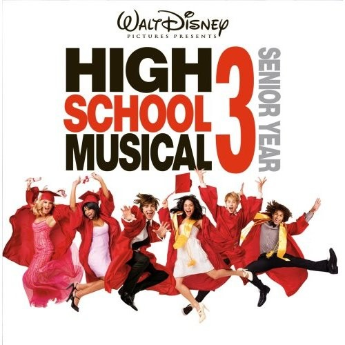 High School Musical 3 - HighSchool Musical 3 Soundtrack