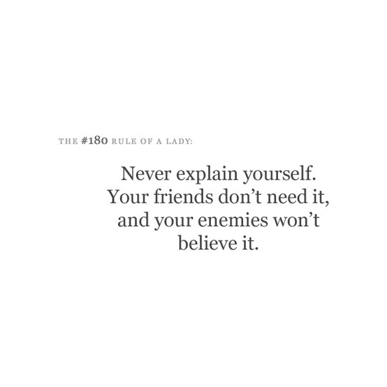 Never-explain-yourself-your (554x554, 26Kb)