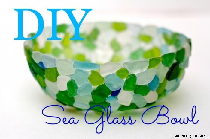 seaglass-bowl-yt-thumb-1024x682(pp_w860_h572) (700x465, 186Kb)