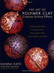 The Art of Polymer Clay. Creative Surface Effects