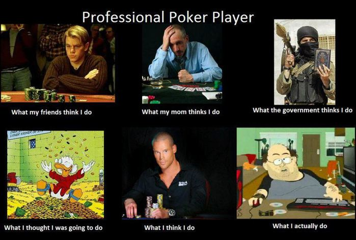 What-people-think-I-am-Professional-Poker-Player (700x471, 64Kb)