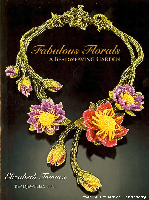 Elizabeth Townes - Fabulous Florals. A Beadweaving Garden - 2011_Страница_01_Изображение_0001 (524x700, 335Kb)