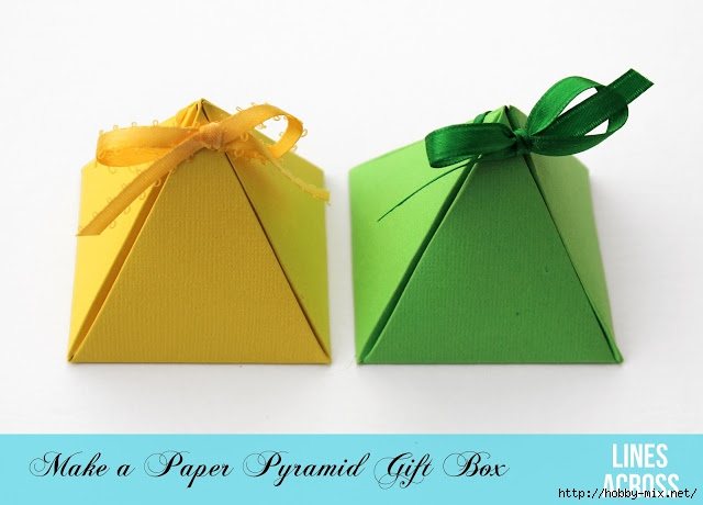 make a paper pyramid gift box (640x460, 120Kb)