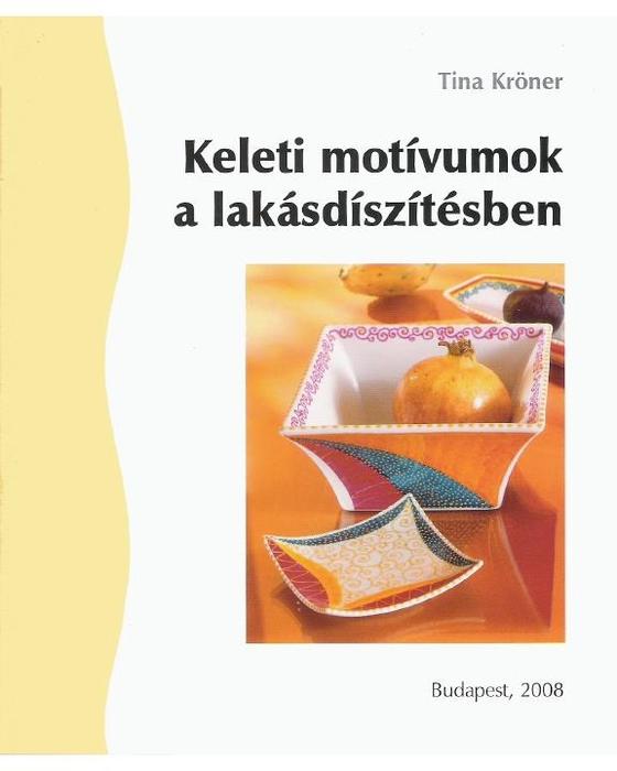 Tina Kröner - Keleti motívumok a lakásdíszítésben (Fortelyok 80) - 2008_2 (560x700, 133Kb)