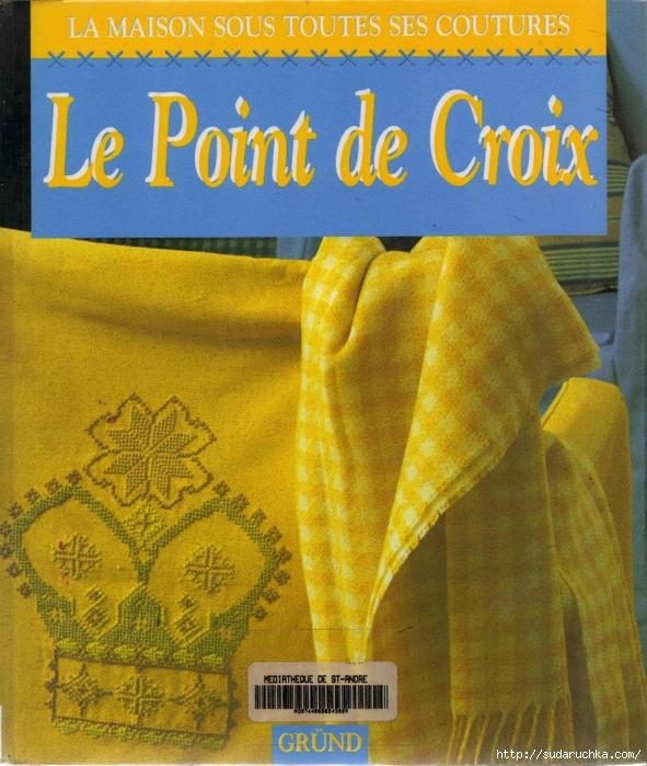 01-La Maison Sous Toutes Ses Couture Le Point de Croix. (591x700, 381Kb)