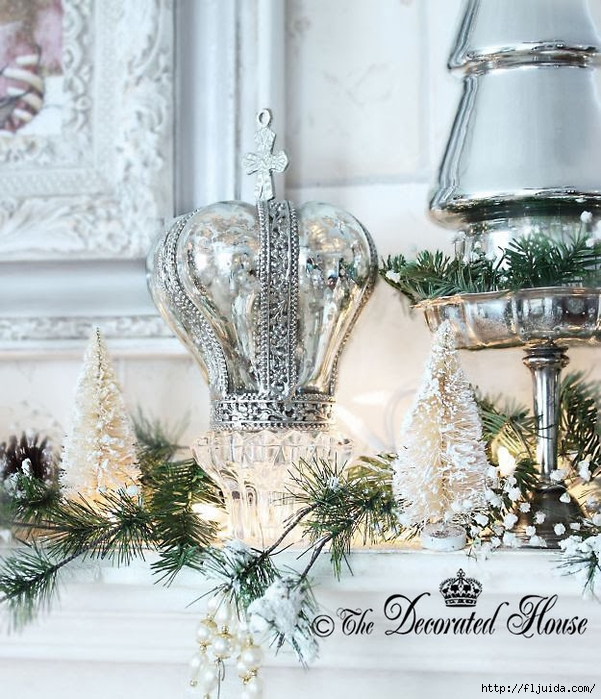 The Decorated House 2013 Christmas Mantel Mercury Glass Crown (601x700, 340Kb)