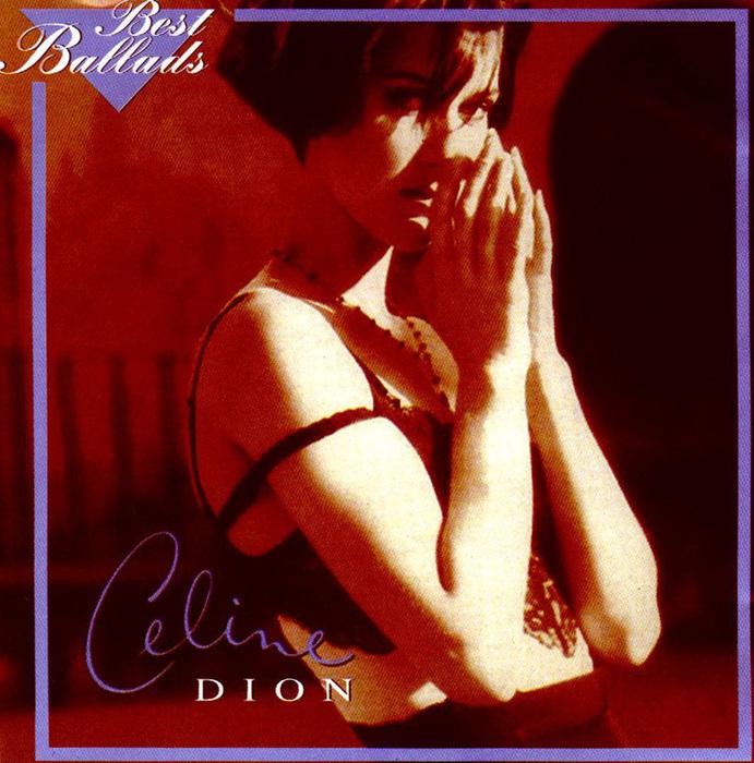 Celine-Dion-Best-Ballads-Front (691x700, 202Kb)