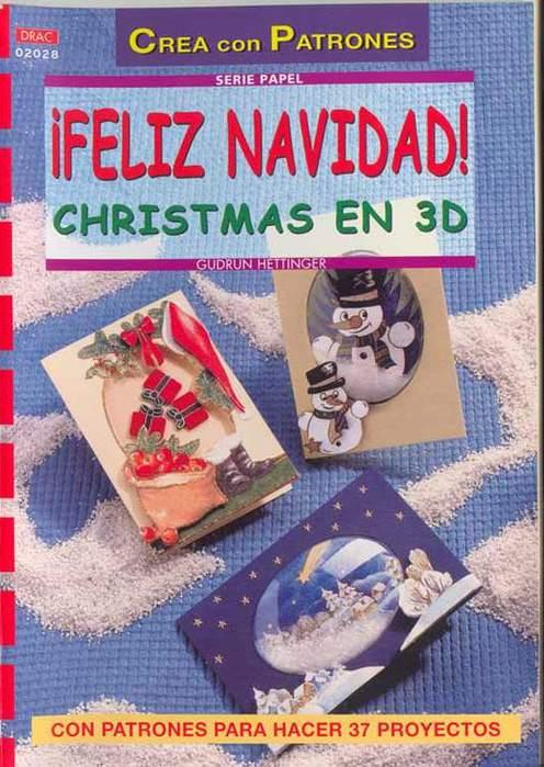 FELIZ NAVIDAD! CHRISTMAS EN 3D (1) (496x700, 68Kb)