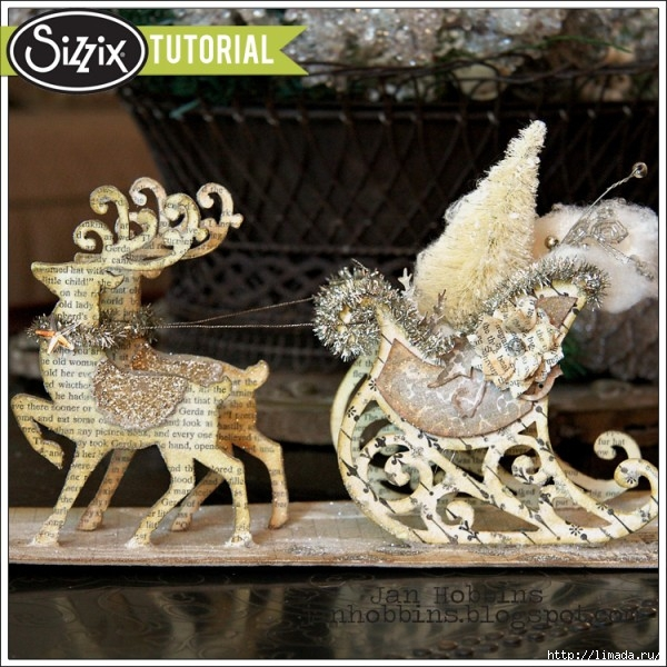 Sizzix-Die-Cutting-Tutorial-Sleigh-and-Reindeer-Decor-by-Jan-Hobbins-600x600 (600x600, 257Kb)