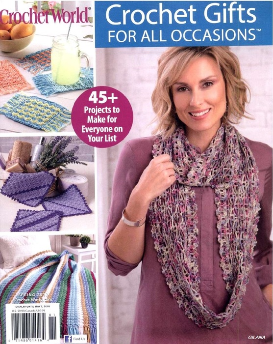 Crochet World — Crochet Gifts for All Occasions Spring 2018.