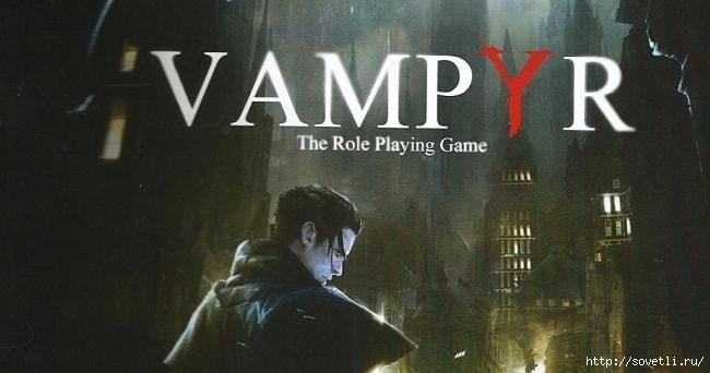 Игра Vampyr 2017 год/6210208_vampyr_igra (650x342, 100Kb)