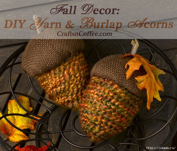 diy-yarn-burlap-acorns (620x530, 235Kb)