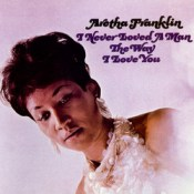 I-Never-Loved-a-Man-The-Way-I-Love-You-Aretha-Franklin (175x175, 8Kb)